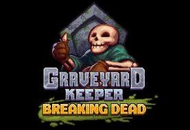 Graveyard Keeper fügt neues, kostenloses DLC Breaking Dead hinzu